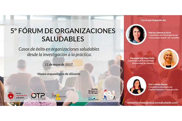 Expertos y casos prácticos centrarán el 5º fórum de organizaciones saludables