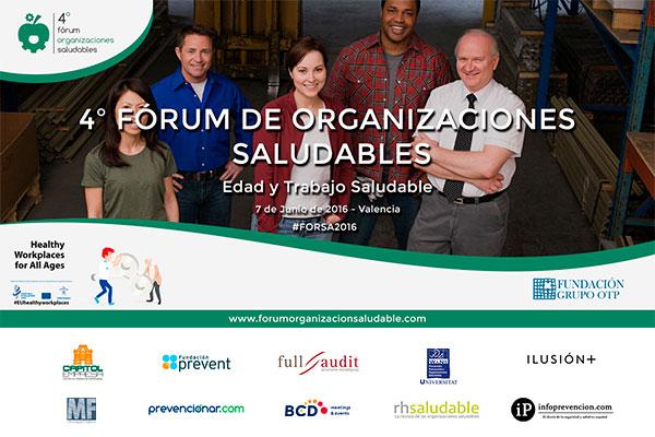 Edad y trabajo saludable será el lema del 4ºFórum de Organizaciones Saludables